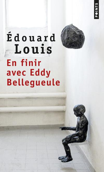 EN FINIR AVEC EDDY BELLEGUEULE Louis Édouard Points